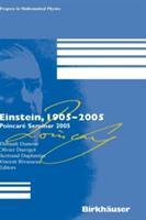 Einstein 1905-2005 - Poincare Seminar 2005 (ISBN: 9783764374358)