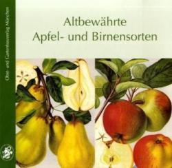 Altbewhrte Apfel- und Birnensorten (2011)
