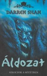áldozat /sikolyok a sötétben /démonvilág 4 (2007)