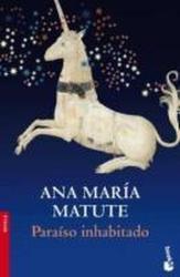 PARAISO INHABITADO - Ana María Matute (2010)