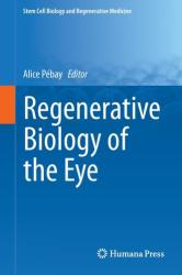 Regenerative Biology of the Eye (ISBN: 9781493907861)