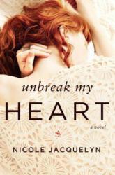 Unbreak My Heart (ISBN: 9781455537969)