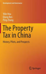Property Tax in China - History, Pilots, and Prospects (ISBN: 9783319100487)