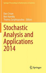Stochastic Analysis and Applications 2014 - In Honour of Terry Lyons (ISBN: 9783319112916)