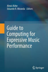 Guide to Computing for Expressive Music Performance (ISBN: 9781447160656)
