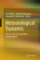 Meteorological Tsunamis: the U. S. East Coast and Other Coastal Regions (ISBN: 9783319127118)