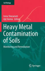 Heavy Metal Contamination of Soils - Monitoring and Remediation (ISBN: 9783319145259)