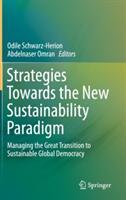 Strategies Towards the New Sustainability Paradigm (ISBN: 9783319146980)