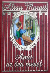 AMIT AZ ÓRA MESÉL (2008)