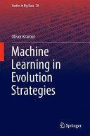 Machine Learning for Evolution Strategies (ISBN: 9783319333816)