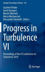 Progress in Turbulence VI - Proceedings of the iTi Conference on Turbulence 2014 (ISBN: 9783319291291)