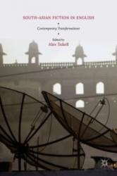 South-Asian Fiction in English - Alex Tickell (ISBN: 9781137403537)
