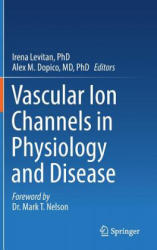 Vascular Ion Channels in Physiology and Disease (ISBN: 9783319296333)