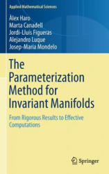 Parameterization Method for Invariant Manifolds - From Rigorous Results to Effective Computations (ISBN: 9783319296609)