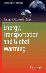 Energy, Transportation and Global Warming (ISBN: 9783319301266)