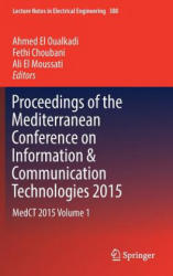 Proceedings of the Mediterranean Conference on Information & Communication Technologies 2015: Medct 2015 Volume 1 - MEDCT 2015 (ISBN: 9783319302997)