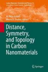 Distance, Symmetry, and Topology in Carbon Nanomaterials (ISBN: 9783319315829)