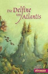Die Delfine von Atlantis (2010)