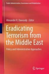 Eradicating Terrorism from the Middle East (ISBN: 9783319310169)