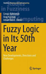 Fuzzy Logic in its 50th Year - New Developments, Directions and Challenges (ISBN: 9783319310916)