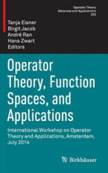 Operator Theory, Function Spaces, and Applications (ISBN: 9783319313818)