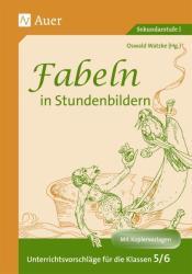 Fabeln in Stundenbildern 5/6 (2010)