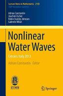 Nonlinear Water Waves - Cetraro, Italy 2013 (ISBN: 9783319314617)