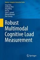 Robust Multimodal Cognitive Load Measurement (ISBN: 9783319316987)