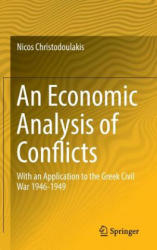 Economic Analysis of Conflicts - With an Application to the Greek Civil War 1946-1949 (ISBN: 9783319322605)