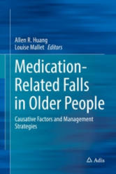 Medication-Related Falls in Older People - Causative Factors and Management Strategies (ISBN: 9783319323022)