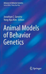 Animal Models of Behavior Genetics (ISBN: 9781493937752)