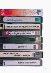 State of Post-Cinema - Tracing the Moving Image in the Age of Digital Dissemination (ISBN: 9781137529381)