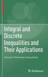 Integral and Discrete Inequalities and Their Applications: Volume II: Nonlinear Inequalities - Nonlinear Inequalities (ISBN: 9783319333038)
