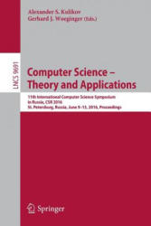Computer Science - Theory and Applications - 11th International Computer Science Symposium in Russia, CSR 2016, St. Petersburg, Russia, June 9-13, 20 (ISBN: 9783319341705)