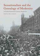 Sensationalism and the Genealogy of Modernity - Alberto Gabriele (ISBN: 9781137601285)