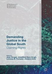 Demanding Justice in the Global South (ISBN: 9783319388205)