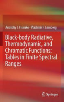 Black-Body Radiative, Thermodynamic, and Chromatic Functions (ISBN: 9783319389943)