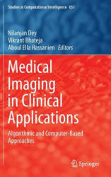 Medical Imaging in Clinical Applications (ISBN: 9783319337913)