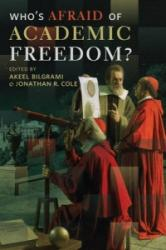 Who's Afraid of Academic Freedom? (ISBN: 9780231168816)