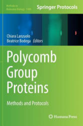 Polycomb Group Proteins - Methods and Protocols (ISBN: 9781493963782)