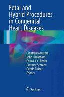 Fetal and Hybrid Procedures in Congenital Heart Diseases (ISBN: 9783319400860)