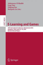E-Learning and Games - 10th International Conference, Edutainment 2016, Hangzhou, China, April 14-16, 2016, Revised Selected Papers (ISBN: 9783319402581)