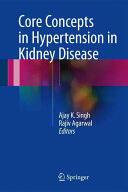 Core Concepts in Hypertension in Kidney Disease (ISBN: 9781493964345)