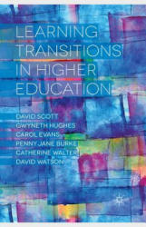 Learning Transitions in Higher Education (ISBN: 9781349458301)