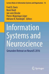 Information Systems and Neuroscience - Gmunden Retreat on NeuroIS 2016 (ISBN: 9783319414010)