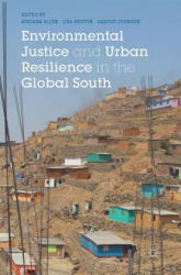 Environmental Justice and Urban Resilience in the Global South (ISBN: 9781137473530)