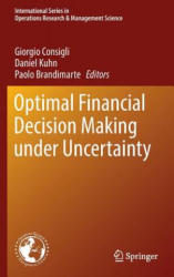 Optimal Financial Decision Making Under Uncertainty (ISBN: 9783319416113)