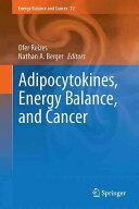 Adipocytokines, Energy Balance, and Cancer (ISBN: 9783319416755)
