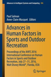 Advances in Human Factors in Sports and Outdoor Recreation - Proceedings of the AHFE 2016 Conference on Human Factors in Sports and Outdoor Recreatio (ISBN: 9783319419527)