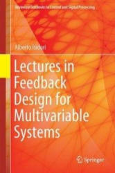 Lectures in Feedback Design for Multivariable Systems (ISBN: 9783319420301)
